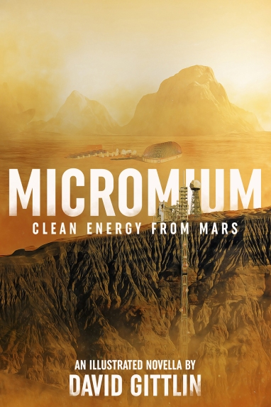 MICROMIUM: Clean Energy From Mars